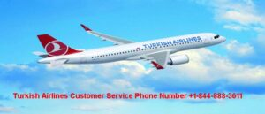 Turkish Airlines Reservations +1-888-541-9118 | Manage Booking