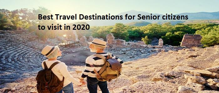 Destinations for Senior Citizens