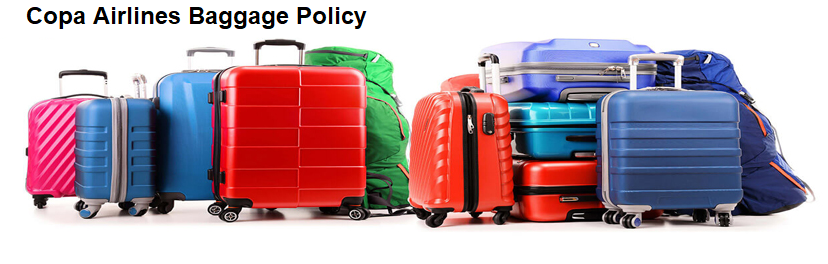 Copa Airlines Baggage Policy