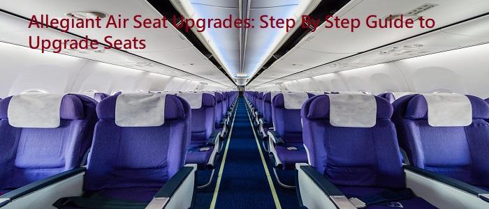 Allegiant Airlines Seat Upgrade